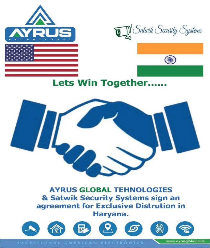 JAN 2021 WE HAVE SIGN UP AN EXCLUSIVE DISTRIBUTION AGREEMENT WITH SATVIK SECURITY SYSTEM FOR HARYANA STATE OF INDIA.