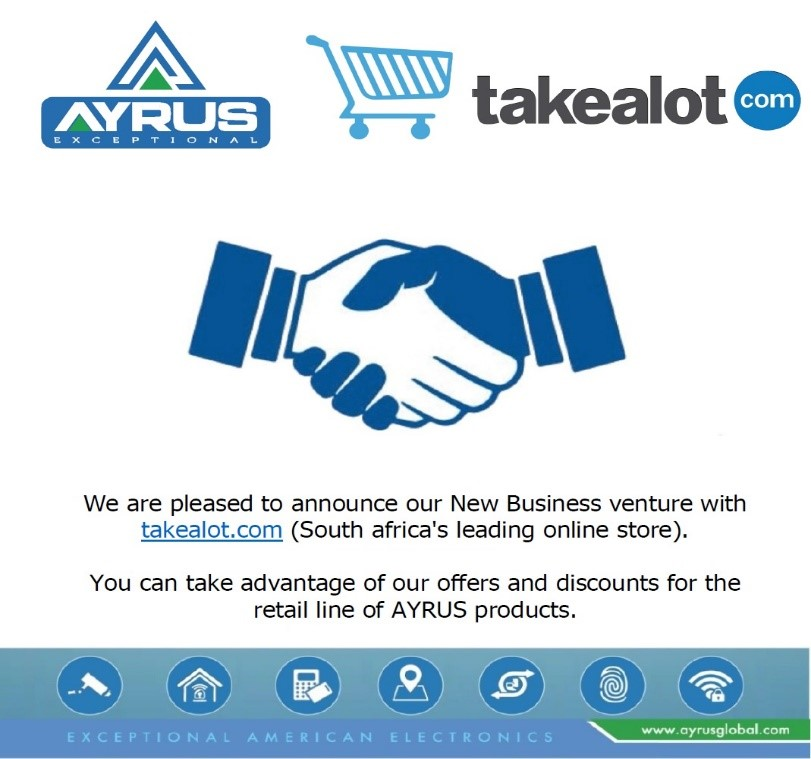 FEB21 AYRUS IS PLEASED TO ANNOUNCE OUR NEW BUSINESS VENTURE WITH TAKEALOT.COM(SOUTH AFRICAS LEADING ONLINE STORE).